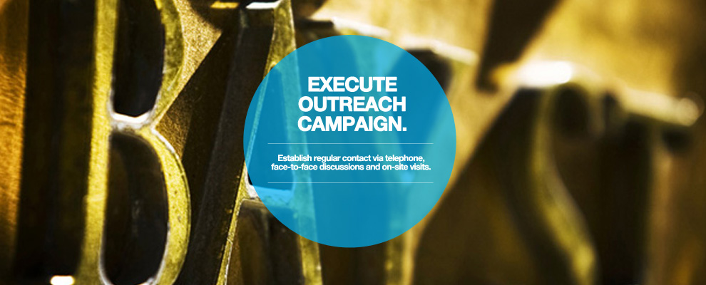 Execute Outreach Campaign